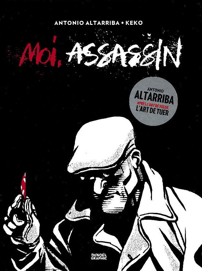 "Chronique BD : ""Moi, assassin"" d'Antonio Altarriba"